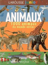 Animaux : 1.000 animaux du monde entier