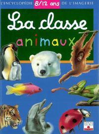 La classe animaux : 8-12 ans