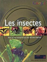 Les insectes : avec un site exclusif et plus de 150 liens Internet
