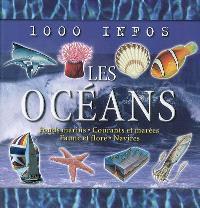 Les océans : fonds marins, courants et marées, faune et flore, navires