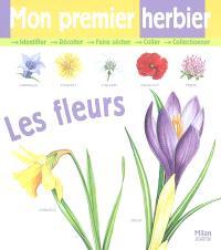 Mon premier herbier : les fleurs