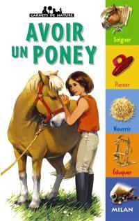 Avoir un poney