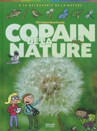 Copain de la nature : à la recherche de la nature