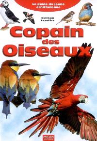 Copain des oiseaux : le guide du jeune ornithologue