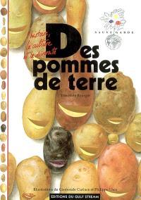 Des pommes de terre : l'histoire, la culture et la diversité