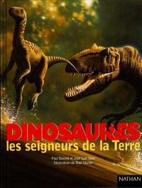 Dinosaures : les seigneurs de la Terre