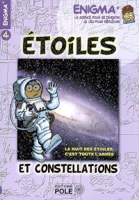 Etoiles et constellations : la nuit des étoiles, c'est toute l'année !
