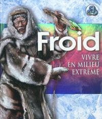 Froid : vivre en milieu extrême