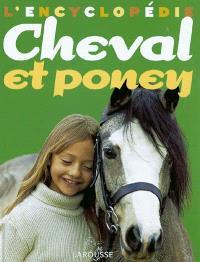 L'encyclopédie cheval et poney