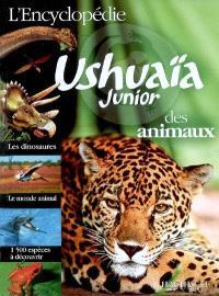 L'encyclopédie Ushuaïa junior des animaux