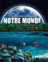 L'encyclopédie visuelle de notre monde