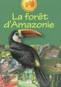La forêt d'Amazonie