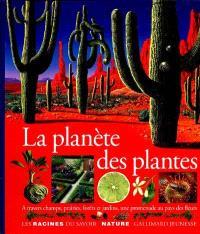 La planète des plantes : a travers champs, prairies, forêts et jardins, une promenade au pays des fleurs