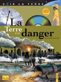 La Terre en danger