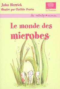Le monde des microbes