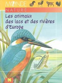 Les animaux des lacs et des rivières d'Europe