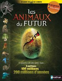 Les animaux du futur : ils pourraient être ainsi dans... 5 millions, 100 millions, 200 millions d'années