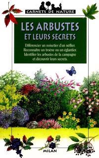 Les arbustes et leurs secrets