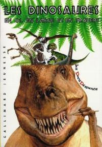 Les dinosaures : en os, en large et en travers