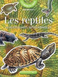 Les reptiles : 65 autocollants repositionnables