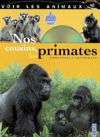 Nos cousins, les primates