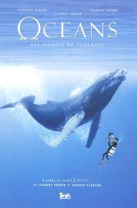 Océans : les secrets du tournage