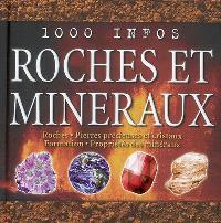 Roches et minéraux : roches, pierres précieuses et cristaux, formation, propriétés des minéraux