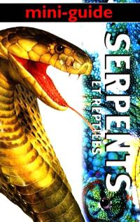 Serpents et reptiles