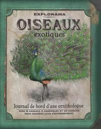Oiseaux exotiques : journal de bord d'une ornithologue