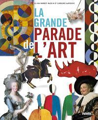 La grande parade de l'art