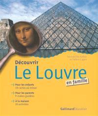 Découvrir le Louvre en famille