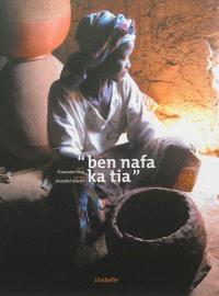 Ben nafa ka tia : travailler ensemble est bénéfique : regards sur le métier de potière dans le village de Ouolonkoto au Burkina Faso