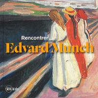 Rencontrer Edvard Munch