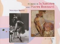 Un atelier de la lumière avec Pierre Bonnard