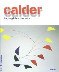 Calder, le magicien des airs