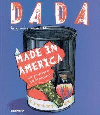 Dada. n° 114, Made in America : la peinture américaine
