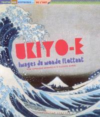 Ukiyo-e, images du monde flottant