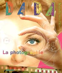 Dada. n° 122, La photographie