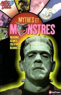 Mythes et monstres : dragons, géants, créatures bizarres...