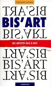 Bis'art : des artistes face à face