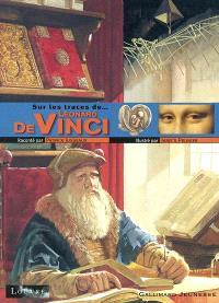 Sur les traces de... Léonard de Vinci