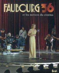 Faubourg 36 et les métiers du cinéma