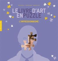 Le livre d'art en puzzle : l'impressionnisme
