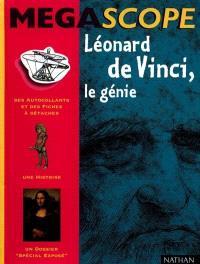Léonard de Vinci, le génie
