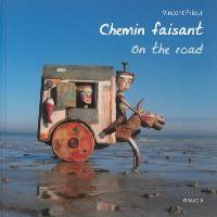 Chemin faisant = On the road