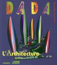 Dada. n° 127, L'architecture