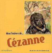 Dans l'univers de... Cézanne