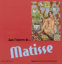 Dans l'univers de... Matisse