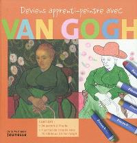 Deviens apprenti-peintre avec Van Gogh
