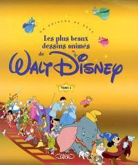 Les plus beaux dessins animés de Walt Disney : un univers de rêve. Volume 1